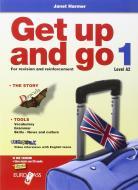 Get up and go. Per le Scuole superiori. Con CD Audio. Con espansione online vol.1