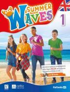 Summer waves. Per la Scuola media. Con CD-Audio vol.1