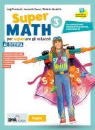 Supermath. Algebra. Con Geometria 3. Per la Scuola media. Con e-book. Con espansione online. Con DVD-ROM vol.3