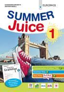 Summer juice. Con Handy grammar. Per la Scuola media. Con espansione online vol.1