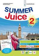 Summer juice. Con Handy grammar. Per la Scuola media. Con espansione online vol.2