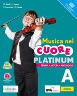Musica nel cuore. Platinum. Per la Scuola media. Con e-book. Con espansione online. Con DVD-ROM vol.A