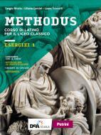 Methodus. Esercizi. Per le Scuole superiori. Con e-book. Con espansione online vol.1