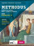 Methodus. Esercizi. Per le Scuole superiori. Con e-book. Con espansione online vol.2