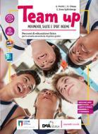 Team up. Con Atlante interdisciplinare. Per la Scuola media. Con e-book. Con espansione online