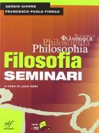 Philosophia. Con seminari. Per i Licei e gli Ist. magistrali. Con DVD-ROM vol.1
