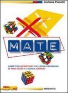 X-mate. Eserciziario di preparazione per la scuola superiore. Con espansione online. Per la Scuola media