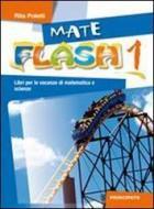 Mateflash. Con espansione online. Per la Scuola media vol.1