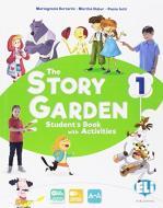 The story garden. Per la Scuole elementare. Ediz. per la scuola. Con e-book. Con espansione online vol.1
