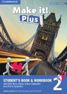 Make it! Plus level 2. Student's book-Workbook. Per la Scuola media. Con DVD-ROM. Con e-book. Con espansione online