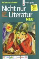 Nicht nur Literatur. Neu. Per le Scuole superiori. Con e-book. Con espansione online