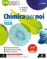 Chimica per noi. Ediz. tech. Per gli Ist. tecnici e professionali. Con e-book. Con espansione online vol.1