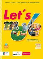 Let's move. Star bene insieme. Con Quaderno delle competenze. Per la Scuola media. Con e-book. Con espansione online