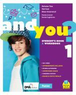 And you? Student's book & Workbook. Con Think culture e Grammar. Per la Scuola media. Con e-book. Con espansione online. Con DVD-ROM vol.1