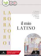 Il mio latino. Lezioni 1. Per i Licei e gli Ist. magistrali. Con e-book. Con espansione online vol.1