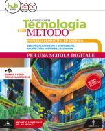 Tecnologia con metodo compatto. Per la Scuola media. Con e-book. Con espansione online. Con Libro: Disegno