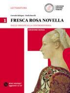 Fresca rosa novella. Ediz. rossa. Per le Scuole superiori. Con DVD-ROM. Con e-book. Con espansione online vol.1
