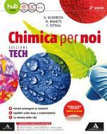 Chimica per noi. Ediz. tech. Per gli Ist. tecnici e professionali. Con e-book. Con espansione online vol.2