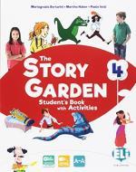 The story garden. Per la Scuola elementare. Ediz. per la scuola. Con e-book. Con espansione online vol.4