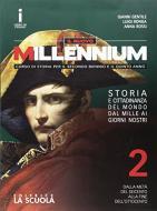 Il nuovo Millennium. Per le Scuole superiori. Con e-book. Con espansione online vol.2