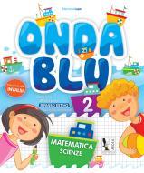Onda blu matematica. Per la Scuola elementare vol.2