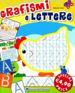 Grafismi e lettere. Ediz. illustrata