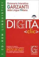 Digita «Clic». Dizionario interattivo Garzanti della lingua italiana. CD-ROM