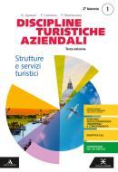 Discipline turistiche e aziendali. Per il 3° anno degli Ist. tecnici e professionali. Con e-book. Con espansione online vol.1