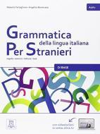 Grammatica della lingua italiana per stranieri vol.1