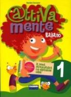 Attivamente italiano. Per la 1ª classe elementare