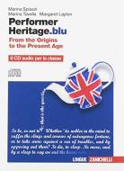 Performer heritage. blu. From the origins to the present age. Per le Scuole superiori. 8 CD Audio