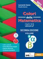 Colori della matematica. Ediz. blu. Per le Scuole superiori. Con e-book. Con espansione online vol.5 alfa e beta