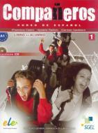 Compañeros. Libro del alumno. Con CD Audio. Per la Scuola media vol.1