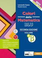 Colori della matematica. Ediz. blu. Per le Scuole superiori. Con e-book. Con espansione online vol.4 beta