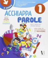 Acchiappaparole. Quaderno di matematica italiano. Per la Scuola elementare vol. 1