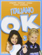Italiano ok. Per la Scuola elementare vol.3