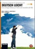 Deutsch leicht. Corso di lingua tedesca per l'intero ciclo secondario A1-B2. Kursbuch und Arbeitsbuch. Per le Scuole superiori. Con CD Audio formato MP3. Con espansi vol.2