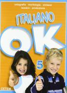 Italiano ok. Per la Scuola elementare vol.5