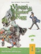 I Viaggi di mister fogg 1 senza quaderno atlante vol.1