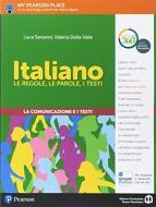 Italiano. Le regole, le parole, i testi. Comunicazione. Per la Scuola media. Con espansione online