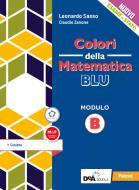 Colori della matematica. Modulo B. Coniche Ediz. blu. Per le Scuole superiori. Con e-book. Con espansione online