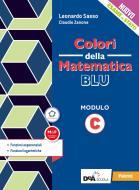 Colori della matematica. Modulo C. Funzioni esponenziali. Ediz. blu. Per le Scuole superiori. Con e-book. Con espansione online