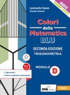 Colori della matematica. Modulo D. Trigonometria. Ediz. blu. Per le Scuole superiori. Con e-book. Con espansione online