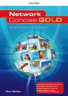 Network concise gold. Superpremium. Student's book-Workbook-Openbook. Per le Scuole superiori. Con e-book. Con espansione online. Con CD-Audio