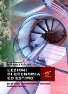 Lezioni di economia ed estimo. Per gli Ist. tecnici. Con espansione online