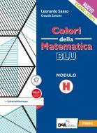 Colori della matematica. Modulo H. Calcolo differenziale. Ediz. blu. Per le Scuole superiori. Con e-book. Con espansione online
