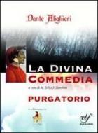Purgatorio. La divina commedia. Ediz. integrale. Con espansione online