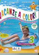 Vacanze a colori. Per la Scuola elementare vol.3