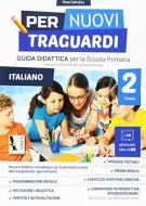 Per nuovi traguardi. Italiano. Per la scuola elementare. Con CD-ROM vol.2