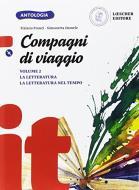 Compagni di viaggio. La letteratura-La letteratura nel tempo. Per la Scuola media. Con e-book. Con espansione online. Con CD-ROM vol.2